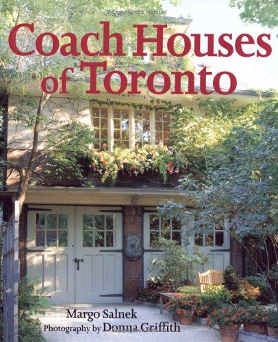 COACH HOUSES OF TORONTO: Salnek, Margo