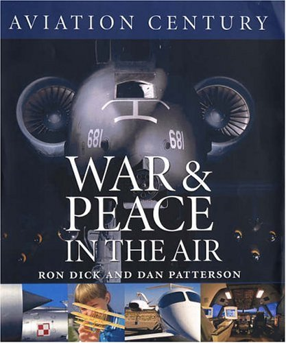 9781550464306: Aviation Century: War and Peace in the Air