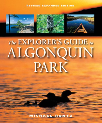 9781550464986: The Explorer's Guide to Algonquin Park