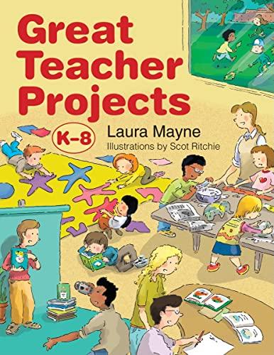 9781550465105: Great Teacher Projects: K-8