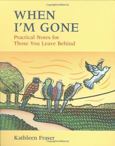 9781550465143: When I'm Gone: Practical Notes For Those You Leave Behind