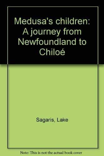 Medusa's children: A journey from Newfoundland to Chiloe.