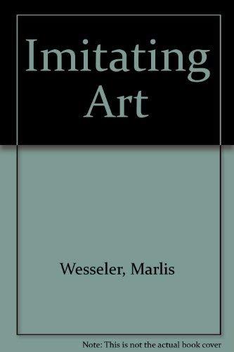 9781550500721: Imitating Art