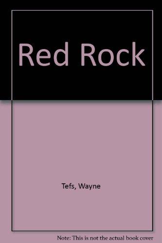 Red Rock. a Mystery: Tefs, Wayne
