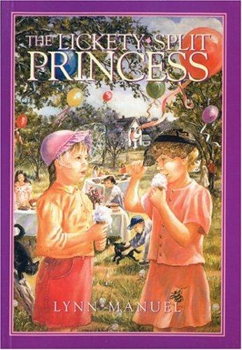 The Lickety-Split Princess: Lynn Manuel