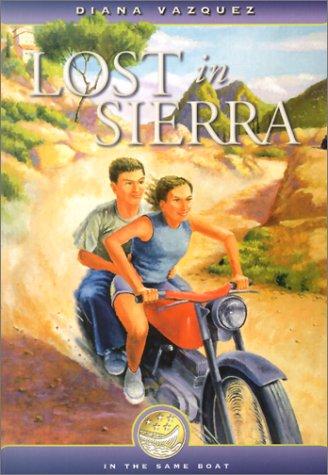 Lost in Sierra (In the Same Boat: Diana Vazquez