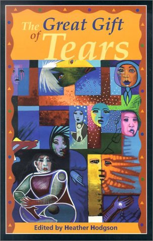 9781550501926: The Great Gift of Tears: Four Aboriginal Plays
