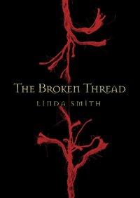The Broken Thread: Smith, Linda