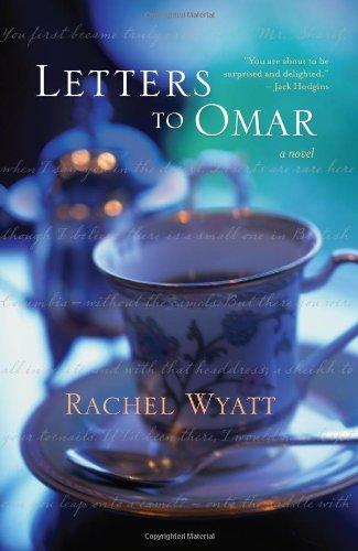 Letters to Omar: Wyatt, Rachel