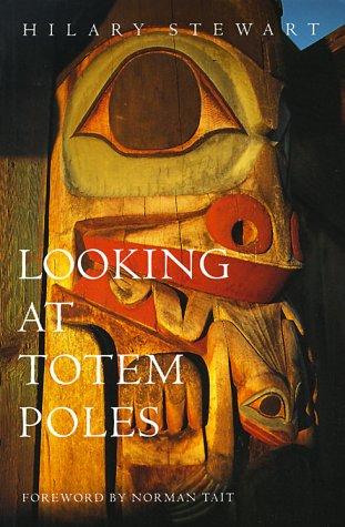 9781550540741: Looking at Totem Poles