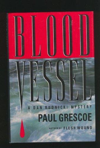 Blood Vessel: Paul Grescoe