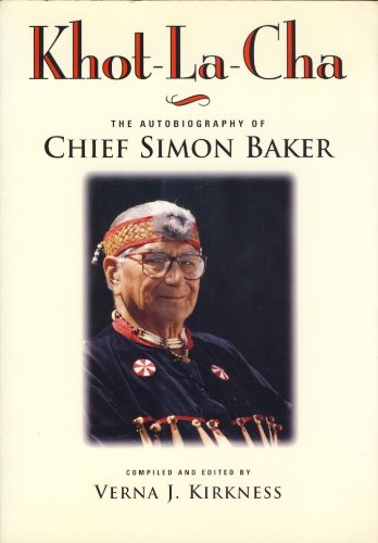 9781550541571: Khot-La-Cha: The Autobiography of Chief Baker