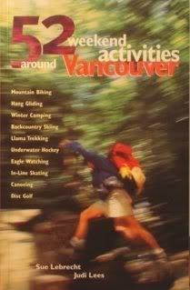 52 Weekend Activities Around Vancouver: Sue Lebrecht, Judi