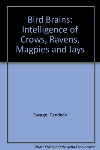 9781550541892: Bird Brains: Intelligence of Crows, Ravens, Magpies and Jays