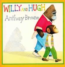 Willy and Hugh: Anthony Browne