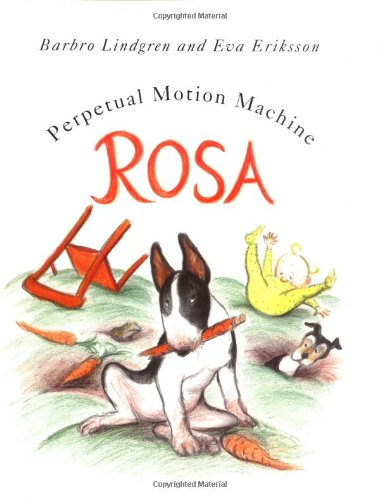 Rosa: Perpetual Motion Machine: Barbro Lindgren