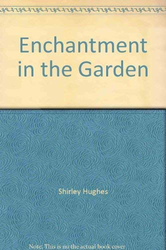 9781550542509: Enchantment in the Garden