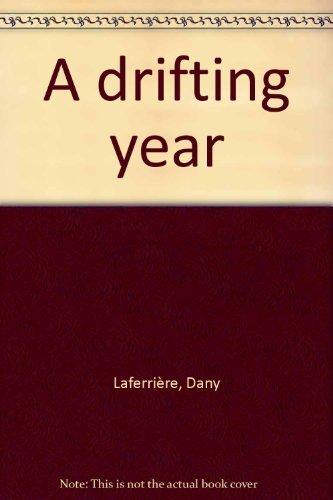 9781550542615: A drifting year