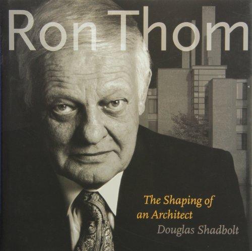 Ron Thom: The shaping of an architect: Douglas Shadbolt