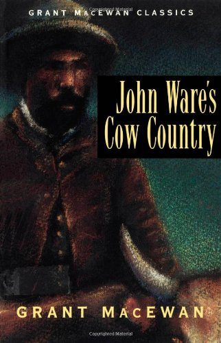 9781550544145: John Ware's Cow Country