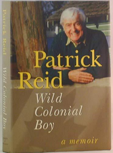 9781550544312: Wild colonial boy: A memoir
