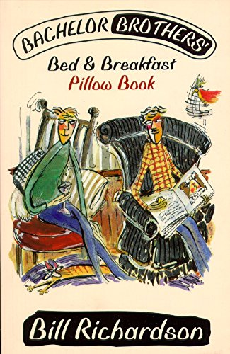Batchelor Brothers' Bed and Breakfast Pillow Book