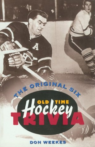 9781550544534: The Original Six: Old-Time Hockey Trivia