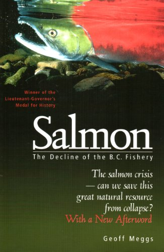 9781550544589: Salmon: The Decline of the West Coast Fishery