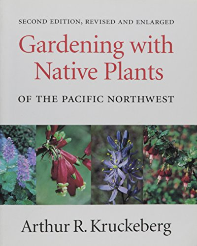 9781550544947: Gardening With Native Plants of the Pacific Northwest