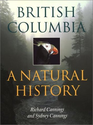 9781550544978: British Columbia: A Natural History