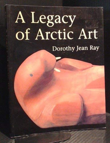 9781550545043: A legacy of Arctic art