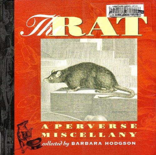 The rat: A perverse miscellany: Barbara Hodgson