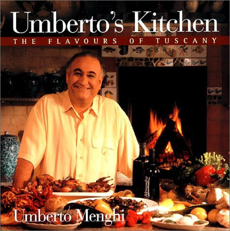 9781550545067: Umberto's Kitchen: The Flavours of Tuscany