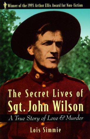 9781550545104: Secret Lives of Sgt. John Wilson