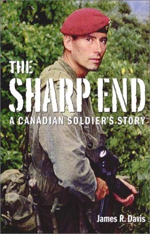 9781550545883: Sharp End: A Canadian Soldier's Story