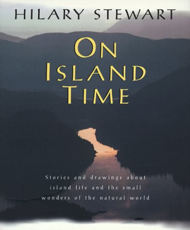 9781550546316: On Island Time Stories and Drawings About [Hardcover] by Stewart, Hilary