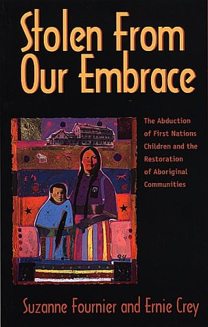 Stolen from Our Embrace : The Abduction: Ernie Crey; Suzanne