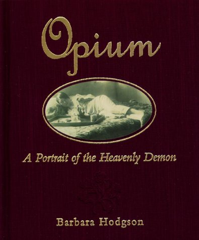 OPIUM A Portrait of the Heavenly Demon