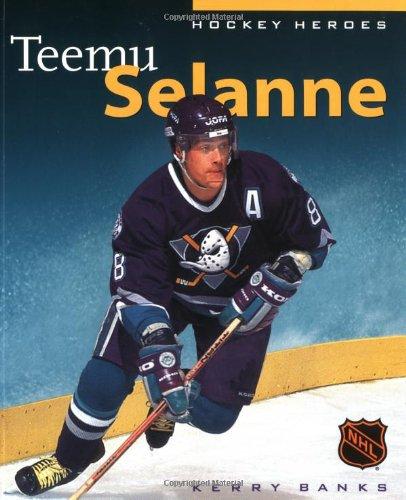 Hockey Heroes: Teemu Selanne: Banks, Kerry