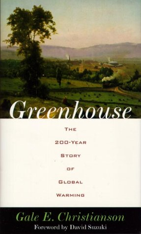 9781550547313: Greenhouse : The 200-Year Story of Global Warming
