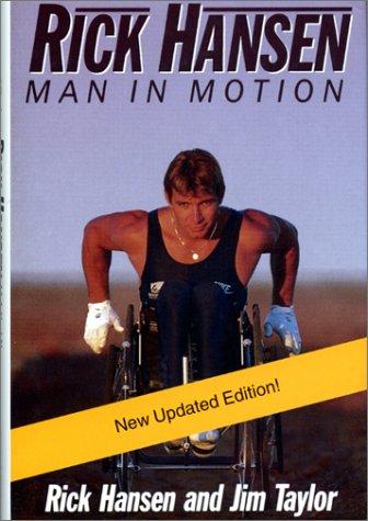 9781550547597: Rick Hansen : Man in Motion
