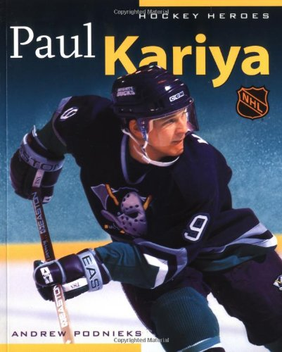 9781550547924: Hockey Heroes: Paul Kariya
