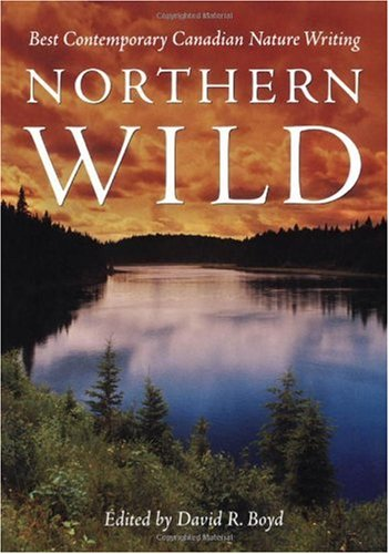 Northern Wild: David R. Boyd