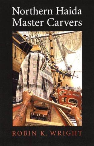 9781550548426: Northern Haida Master Carvers