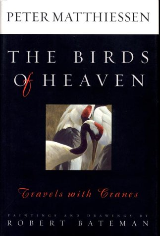 9781550548891: The Birds of Heaven: Travels with Cranes