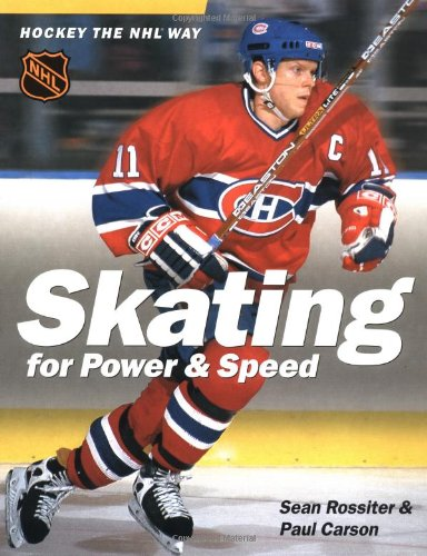 9781550549164: Skating for Power & Speed: Hockey the NHL Way