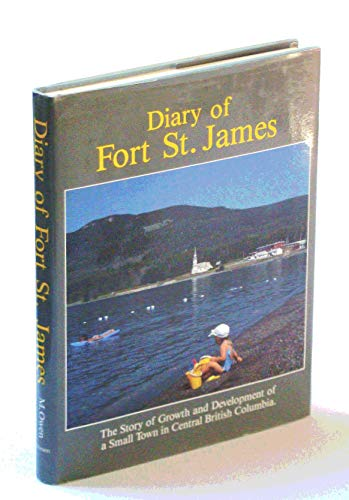 THE DIARY OF FORT ST. JAMES: Owen, Margaret