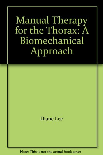 9781550563252: Manual Therapy for the Thorax: A Biomechanical Approach
