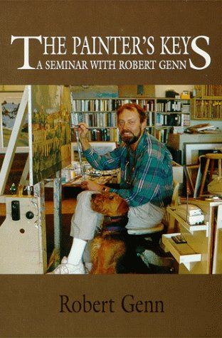 THE PAINTER'S KEYS, A Seminar with Robert Genn (Inscribed copy)
