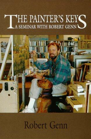 9781550564792: The Painter's Keys A Seminar With Robert Genn